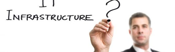 Invest Time in Your IT Infrastructure and Ask These 10 Questions