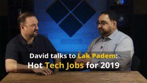 Hot Tech Jobs in 2019 - David Papp with Lak Padem