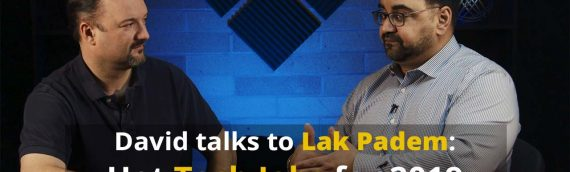 David talks to Lak Padem about hot Tech Jobs in 2019