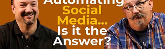 Is it worth Automating your Social Media Channels? What can go wrong?